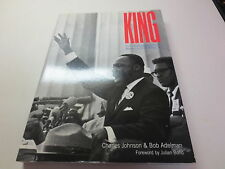 King The Photography of Martin Luther King, Jr. by Charles Johson 1st edition