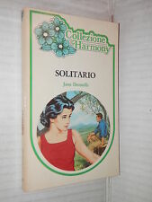 SOLITARIO Jane Donnelly Harlequin Mondadori 1983 collezione harmony 174 romanzo