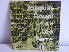 JACQUES DOUAI chante LEO FERRE EX212