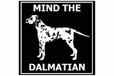Mind the Dalmatian - Gate/Door Ceramic Tile Sign