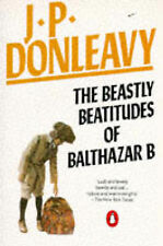 The Beastly Beatitudes of Balthazar B, J.P. Donleavy
