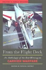 From the Flight Deck: An Anthology of the Best Writing on Carrier Warfare, Gener