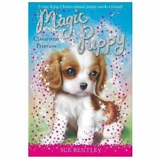 Classroom Princess #9 (Magic Puppy) by Bentley, Sue