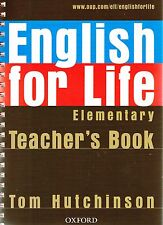 Oxford ENGLISH FOR LIFE Elementary TEACHER'S BOOK with CD-ROM Tom Hutchinson NEW