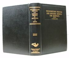 Prescription Writing And Materia Medica For Dentists by L. Richard Cipes 1950