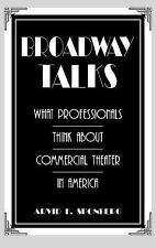 Broadway Talks: What Professionals Think About Commercial Theater in America (Co