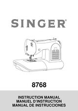 Singer 8768-HERITAGE Sewing Machine/Embroidery/Serger Owners Manual