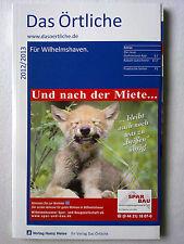 Das Örtliche Telefonbuch 2012/2013 Für Wilhelmshaven
