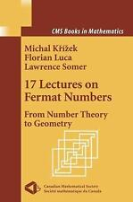17 Lectures on Fermat Numbers: From Number Theory to Geometry (CMS Books in Math