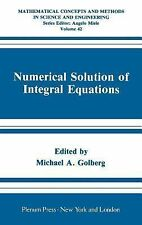 Numerical Solution of Integral Equations (Mathematical Concepts and Methods in S