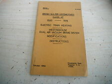 BRUSH SULZER D1500 - 19 WESTINGHOUSE DRIVERS TRAIN HEATING ILLUS GUIDE 1969 GC