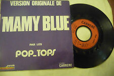 "POP TOPS"" MAMY BLUE- disco 45 giri CARRERE rance 1970"" NUOVO"