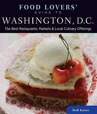 Food Lovers' Guide to® Washington, D.C.: The Best Restaurants, Markets & Lo