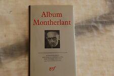 Album Montherlant la Pleiade par Pierre Sipriot de 1979