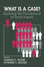 What Is a Case?: Exploring the Foundations of Social Inquiry, , New Condition