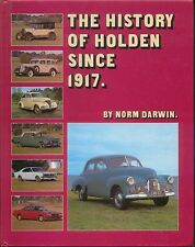 Holden History since 1917 by Darwin Australian Marque Car Truck Military Bus +