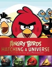 Angry Birds : Hatching a Universe by Danny Graydon (2013, Hardcover)