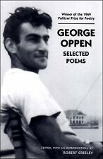 Selected Poems of George Oppen by George Oppen (2003, Paperback)