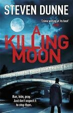 A Killing Moon by Steven Dunne (Paperback, 2015)