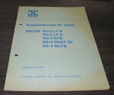 Ersatzteilliste Motorrad Sachs 50 / 3 LFH LFS KFS MAKFSF MLFB  Nr. 319.6  4/1973