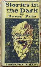 Stories in the Dark by Barry Pain, 1901 - Scarce First Ed - Horror Short Stories
