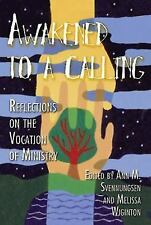 Awakened to a Calling: Reflections on the Vocation of Ministry, , Acceptable Boo