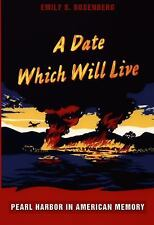 American Encounters/Global Interactions: Date Which Will Live : Pearl Harbor...