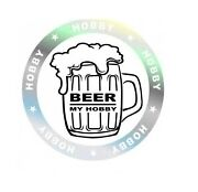 Beer my hobby-Car Window Windscreen Body Panel Bumper Decal Vinyl Sticker