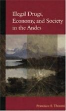 Illegal Drugs, Economy, and Society in the Andes-ExLibrary
