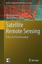 Remote Sensing and Digital Image Processing: Satellite Remote Sensing : A New...