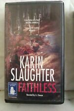 Faithless by Karin Slaughter: Unabridged Cassette Audiobook (LL1)