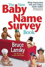 The New Baby Name Survey Book: How to pick a name that makes a favorab-ExLibrary