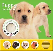 Bright Baby Touch, Feel and Listen: Puppy Priddy, Roger Board book