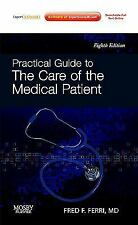 Practical Guide to the Care of the Medical Patient: Expert Consult: Online and P