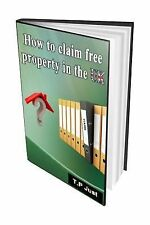 How to Claim Free Property in the UK by Terence Just (2014, Paperback)