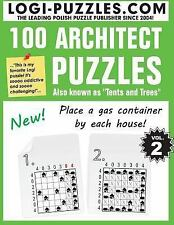 100 Architect Puzzles: 100 Architect Puzzles : Tents and Trees by Logi LOGI...