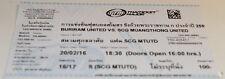 Ticket for collectors Buriram United - SCG Muangthong United Thailand 2016