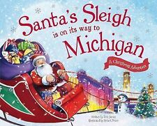 Santa's Sleigh Is on Its Way to Michigan: A Christmas Adventure