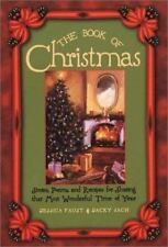The Book of Christmas: Stories, Poems, and Recipes for Sharing That Most Wonderf