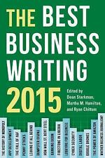 Columbia Journalism Review Bks.: The Best Business Writing 2015 by Dean...