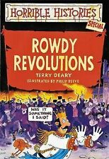 Rowdy Revolutions (Horrible Histories Special), Deary, Terry, New Book