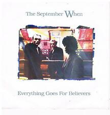 "September When-Everything goes for believers/When I drice/7"" Single von 1990"