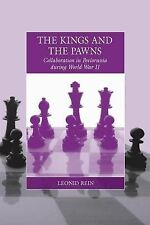 The Kings and the Pawns : Collaboration in Byelorussia During World War II 15...