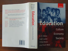 Education - Culture, Economy, Society - Halsey, Lauder, Brown & Wells - 1997