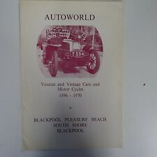 AUTOWORLD Veteran + Vintage Cars and Motor Cycles 1896-1970, Blackpool, brochure