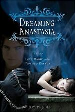 Dreaming Anastasia: A Novel of Love, Magic, and the Power of Dreams-ExLibrary