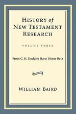 HISTORY OF NEW TESTAMENT RESEARCH - NEW HARDCOVER BOOK