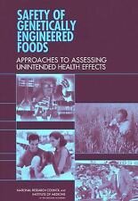 Safety of Genetically Engineered Foods: Approaches to Assessing Unintended Healt