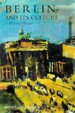 Berlin and Its Culture: A Historical Portrait by Ronald Taylor