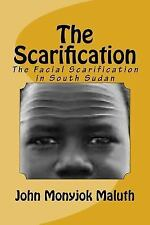 The Scarification : The Facial Scarification in South Sudan by John Maluth...